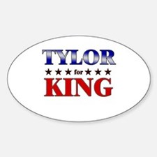 TYLOR for king Oval Decal
