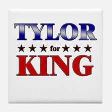 TYLOR for king Tile Coaster