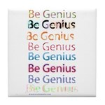 Be Genius Tile Coaster