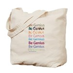 Be Genius Tote Bag