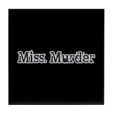 Miss. Murder Tile Coaster
