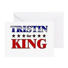 TRISTIN for king Greeting Card