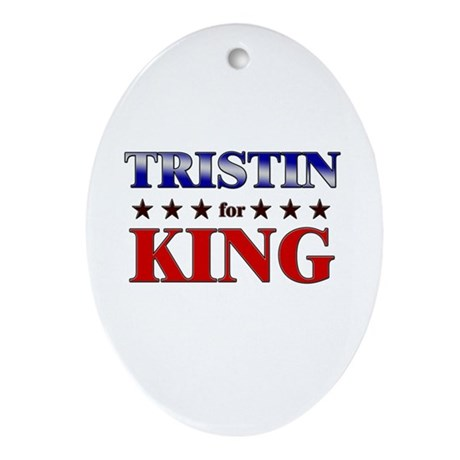 TRISTIN for king Oval Ornament