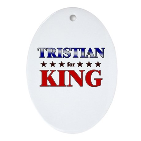 TRISTIAN for king Oval Ornament