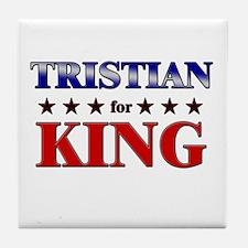 TRISTIAN for king Tile Coaster