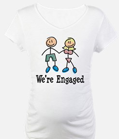 We're Engaged Shirt