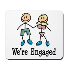 We're Engaged Mousepad