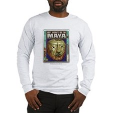 Lost Secrets of the Maya Long Sleeve T-Shirt