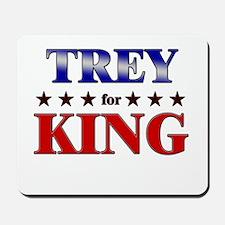 TREY for king Mousepad
