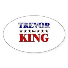 TREVOR for king Oval Decal