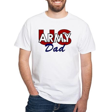 US Army Dad - Patriotic White T-Shirt