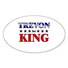 TREVON for king Oval Decal