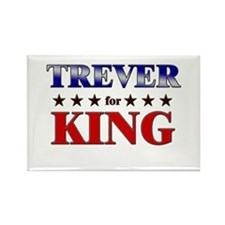 TREVER for king Rectangle Magnet