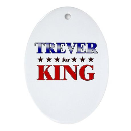 TREVER for king Oval Ornament
