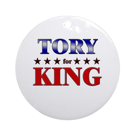 TORY for king Ornament (Round)