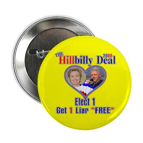 """Hillbilly 2008 Deal 2.25"""" Button"""