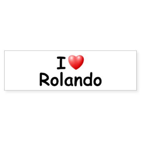I Love Rolando (Black) Bumper Sticker