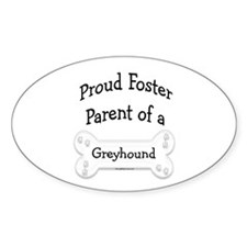 Greyhound Foster Parent Oval Bumper Stickers