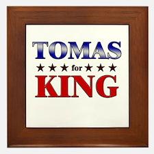 TOMAS for king Framed Tile