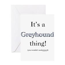 Greyhound Thing Greeting Card
