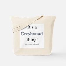 Greyhound Thing Tote Bag