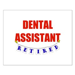 Retired Dental Assistant Posters