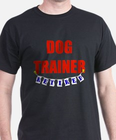 Retired Dog Trainer T-Shirt