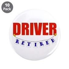 """Retired Driver 3.5"""" Button (10 pack)"""
