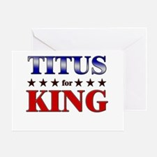 TITUS for king Greeting Card