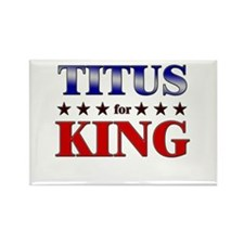 TITUS for king Rectangle Magnet