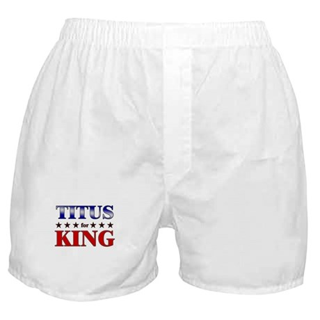TITUS for king Boxer Shorts