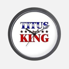 TITUS for king Wall Clock