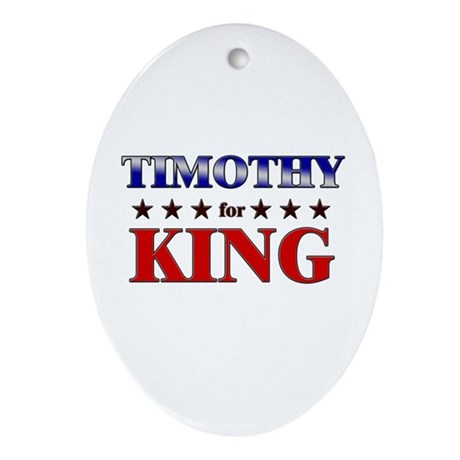 TIMOTHY for king Oval Ornament