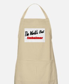 """The World's Best Embalmer"" BBQ Apron"