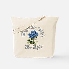 Deputies Wife For Life Tote Bag