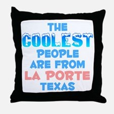 Coolest: La Porte, TX Throw Pillow