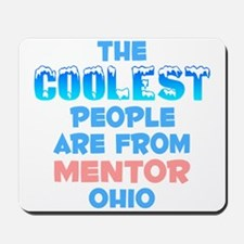 Coolest: Mentor, OH Mousepad