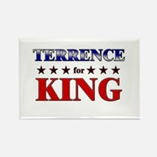 TERRENCE for king Rectangle Magnet