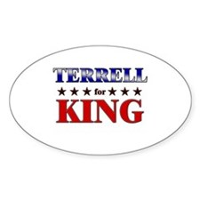 TERRELL for king Oval Decal