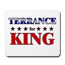 TERRANCE for king Mousepad