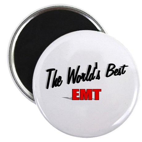 """The World's Best EMT"" 2.25"" Magnet (10 pack)"