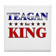 TEAGAN for king Tile Coaster