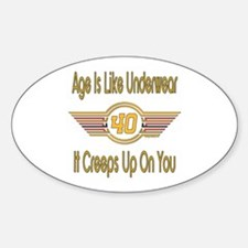 Funny 40th Birthday Oval Decal