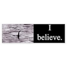 I believe. (Nessie) Bumper Bumper Sticker