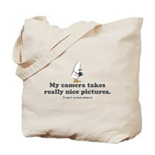 WTD: My camera takes... Tote Bag