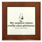 WTD: My camera takes... Framed Tile