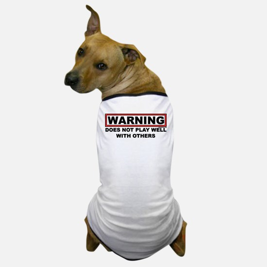 Play well... Dog T-Shirt
