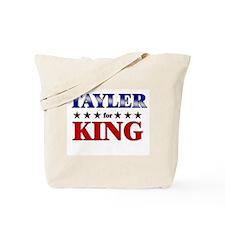 TAYLER for king Tote Bag