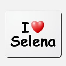 I Love Selena (Black) Mousepad