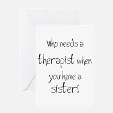 Who needs a therapist? Greeting Card